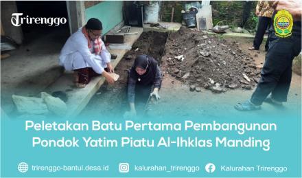 Peletakan Batu Pertama Pembangunan Pondok Yatim Piatu Al-Ihklas