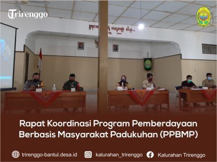 Rapat Koordinasi Program Pemberdayaan Berbasis Masyarakat Padukuhan (PPBMP)