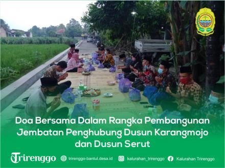 Doa Bersama Dalam Rangka Pembangunan Jembatan Penghubung Dusun Karangmojo dan Dusun Serut